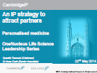 An IP strategy for partnerships: Personalised Medicine
