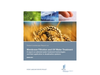 April 2012: Membrane Filtration and UV Water Treatment: A report on selected water treatment technologies and their application in desalination systems
